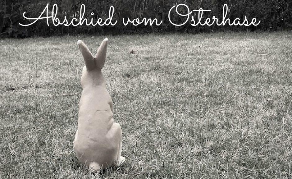 Abschied vom Osterhase