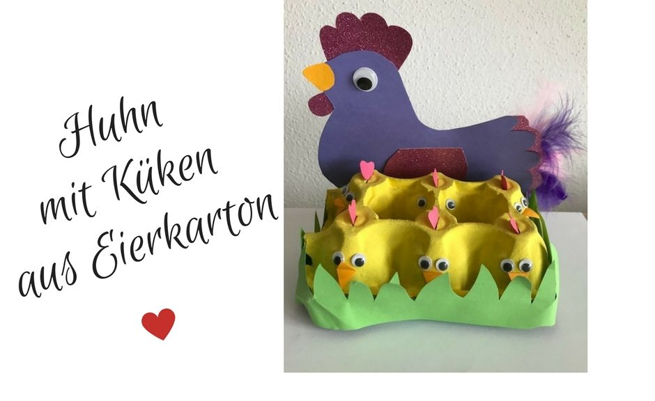 Huhn mit Küken aus Eierkarton
