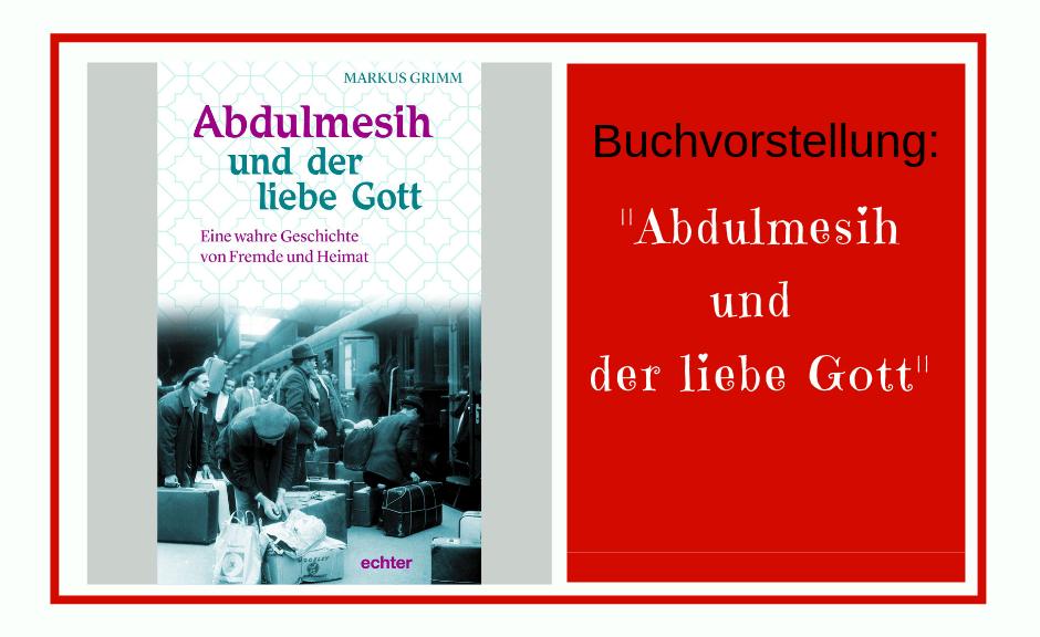 Abdulmesih und der liebe Gott